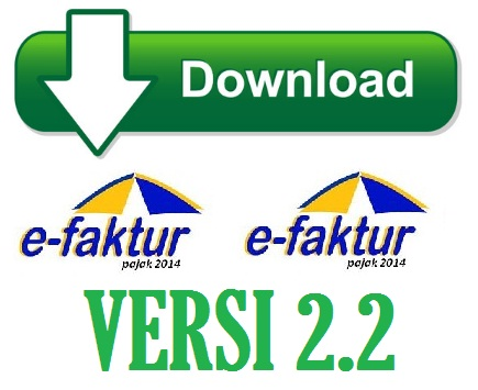 Download e-Faktur Versi 2.2 Lengkap