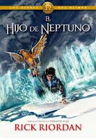 Crónicas Del Campamento Mestizo VII. Los Heroes Del Olimpo II: El Hijo De Neptuno, de Rick Riordan
