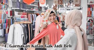 Ga enakan Kalau Gak Jadi Beli merupakan salah satu keunikan wanita Indonesia saat berbelanja
