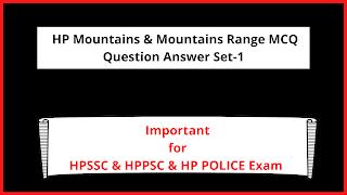 HP Mountains & Mountains Range MCQ Question Answer Set-1