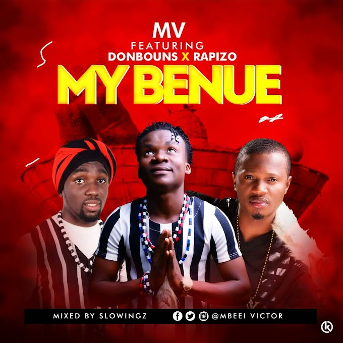 MV ft Donbouns x Rapizo - My Benue
