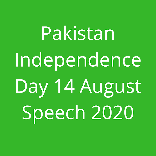 Pakistan-independence-Day-14 August-Speech-2020