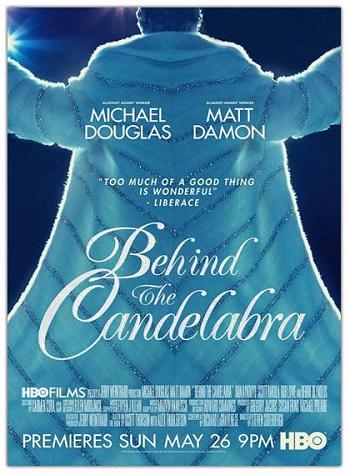 Behind the Candelabra - Steven Soderbergh - Michael Douglas - Matt Damon