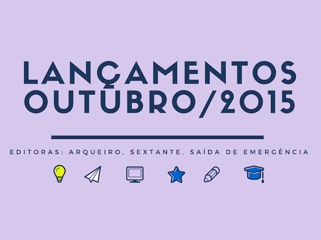 Lan%25C3%25A7amentosOutubro-2015 Lançamentos Outubro: Editora Arqueiro e Editora Sextante