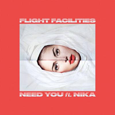 Flight Facilities feat. Nika – Need You Download MP3 © Walcyr-News - 2018