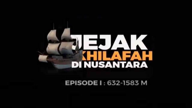 Jejak Khilafah Di Nusantara