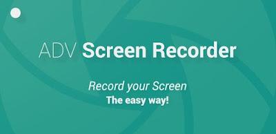 تطبيق ADV Screen Recorder