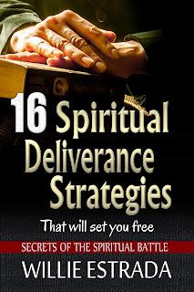16 Spiritual Deliverance Strategies