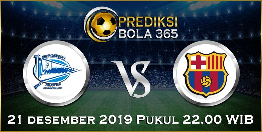 Prediksi Skor Bola Barcelona vs Alaves 21 Desember 2019 Akurat Hari Ini