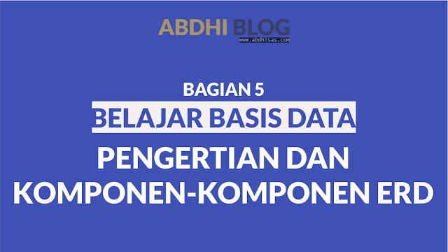 Pengertian dan Komponen-Komponen ERD - Belajar Basis Data 5