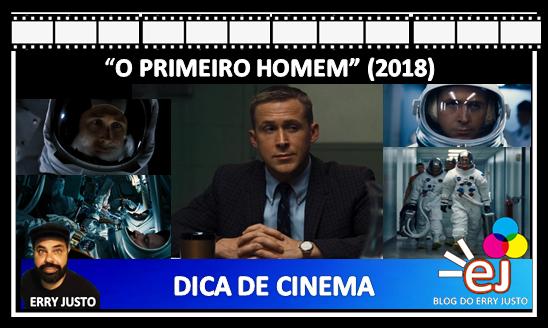 FILME: O PRIMEIRO HOMEM - 2018