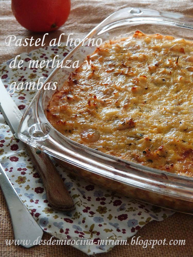 Pastel al horno de merluza y gambas - Cocinar merluza al horno ...