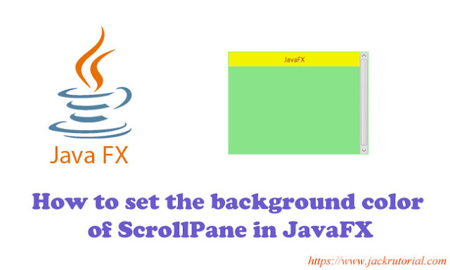 How to set the background color of ScrollPane in JavaFX?