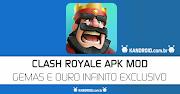 Clash Royale v2.7.4 MOD APK 2019 + Desenvolvedor – Gemas e Dinheiro Infinito