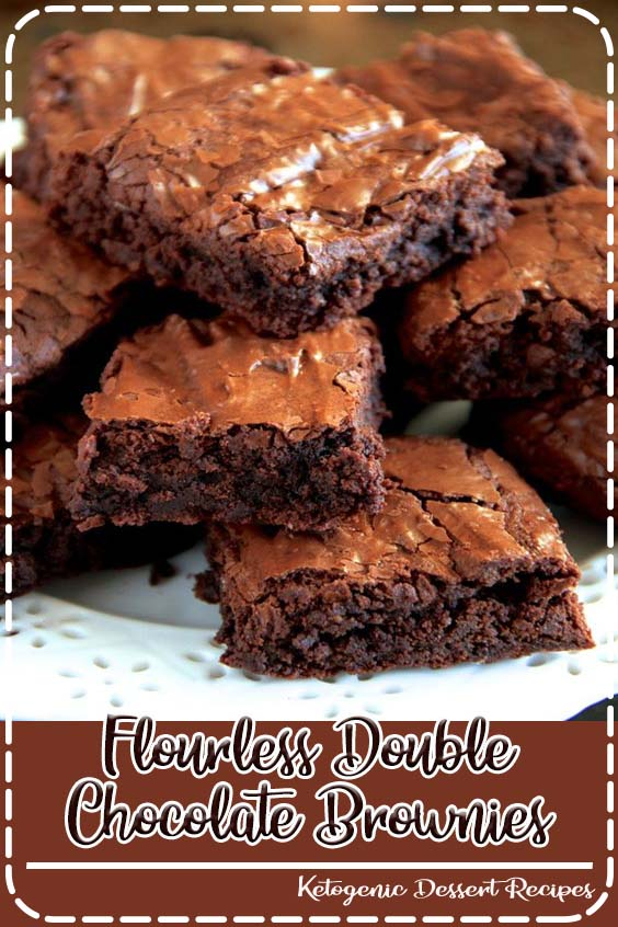 These flourless double chocolate brownies are naturally gluten Flourless Double Chocolate Brownies