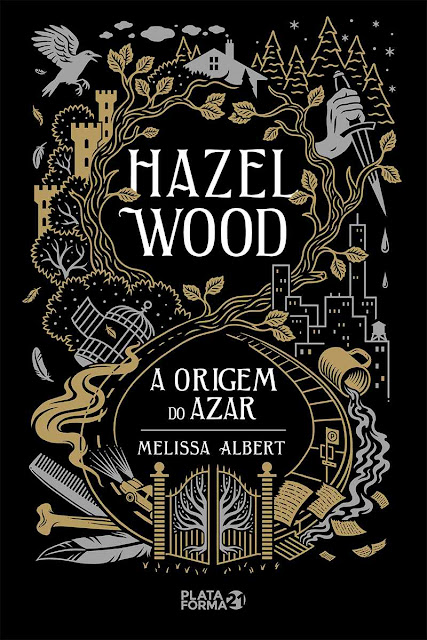 Hazel Wood A origem do azar - Melissa Albert