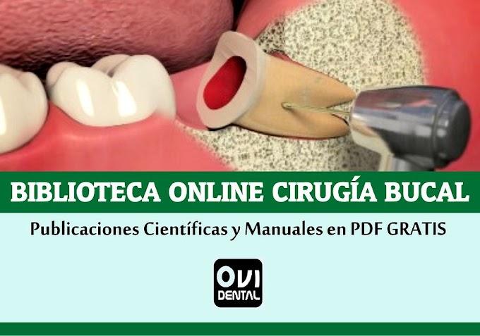 BIBLIOTECA CIRUGÍA BUCAL y MAXILOFACIAL: Publicaciones Científicas en PDF GRATIS para descargar y compartir