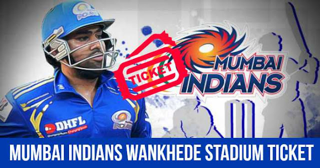 Mumbai Indians Ticket Booking Wankhede Stadium: Cost and Price List: IPL 2018