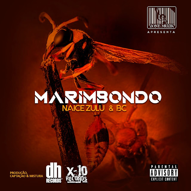 Naice Zulu & Bc - Marimbondo (Rap) Download Mp3