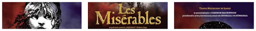 Les Miserables Nędznicy Łódź