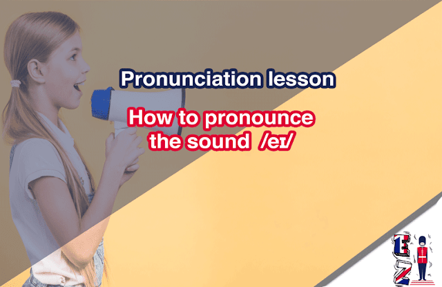 Pronunciation Lesson   How to pronounce the sound /eɪ/ as in 'page'