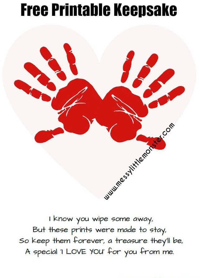 Printable handprint poem - An adorable handprint heart keepsake. I know you wipe so away but these prints were made to stay.