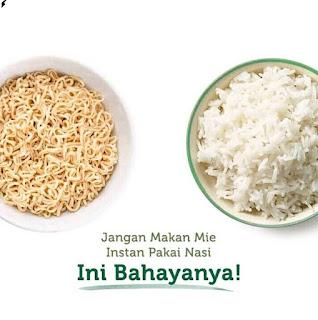 Bahaya Makan Mie Campur Nasi Yang Jarang Diketahui Banyak Orang