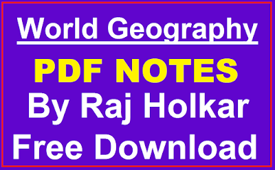 World Geography Hand Written Notes by Raj Holkar in Hindi PDF