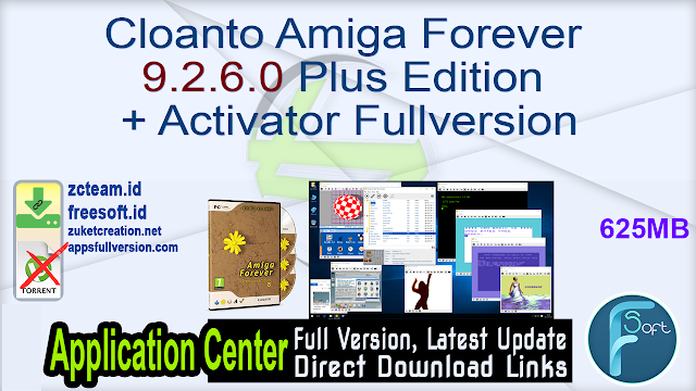 Cloanto Amiga Forever 9.2.6.0 Plus Edition + Activator Fullversion
