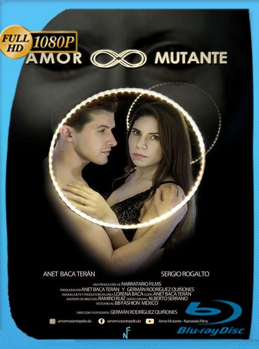 Amor Mutante (2019) HD 1080p Latino [Google Drive] Tomyly