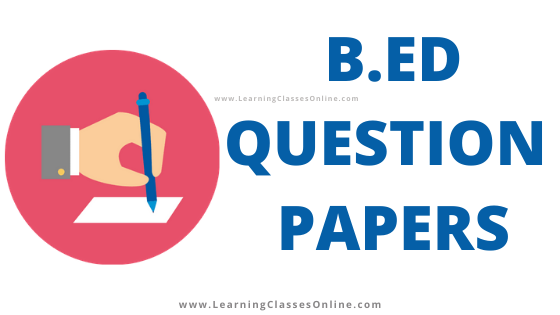 b.ed 2018 papers, b.ed 2017 papers, b.ed 2016 papers, b.ed 2015 papers, B.Ed 2019 question papers, b.ed 2020 question papers,All Previous Year and Latest, Sample, Model and Practice Test Examination 2018, 2019 and 2020 Question Papers of B.Ed for all the university for first year and second year and final year is given below,B.Ed last 5 years from (2014-2018-2019-2020) sample, model, practice set, previous year question papers pdf free download for first and second year,up b.ed entrance exam question paper with answer,b ed 2nd year model question paper,bsc bed previous year question papers,second semester b.ed question papers 2016, b.ed 1st year english question paper 2018