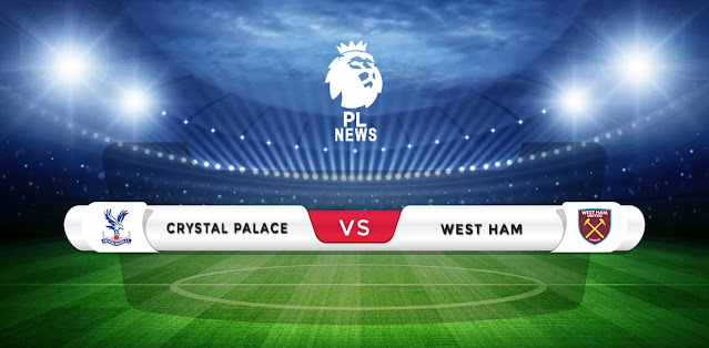 Crystal Palace vs West Ham Prediction & Match Preview