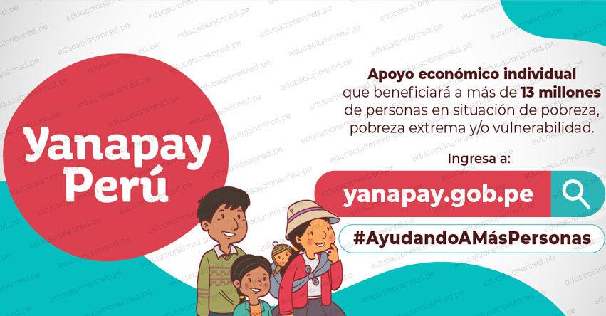 WWW.YANAPAY.GOB.PE - Link Oficial Bono Yanapay S/ 350 que el Gobierno otorga a nivel nacional