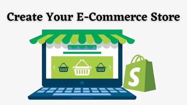Create Your E-Commerce Store
