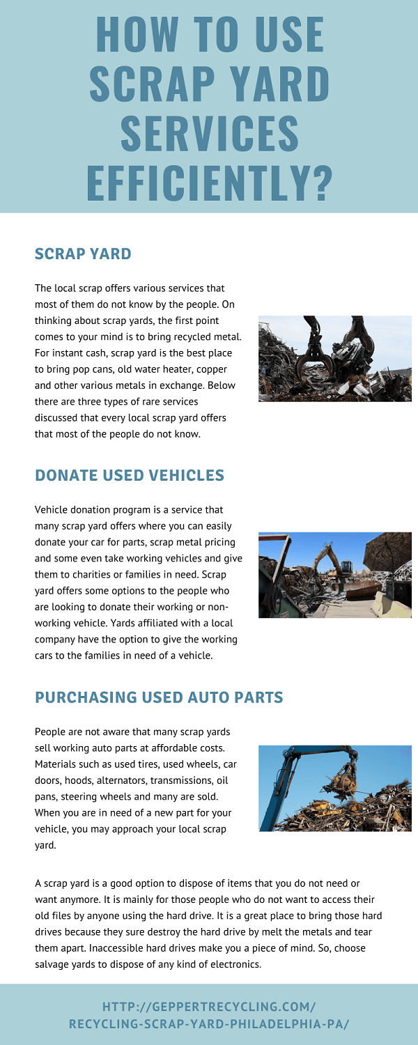 How to Use Scrap Yard Services Efficiently? #infographic