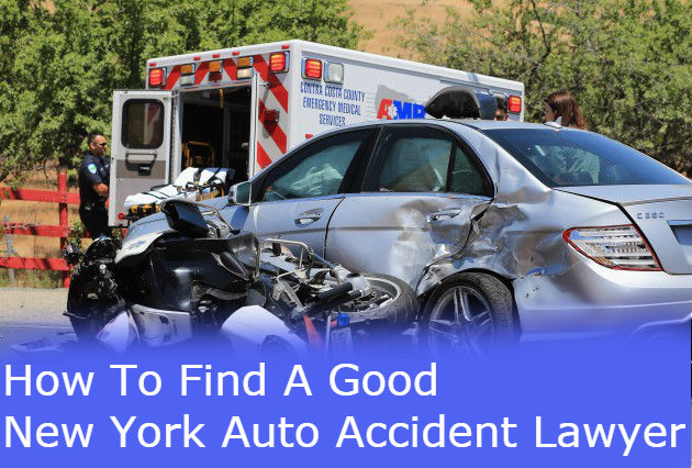 How To Find A Good New York Auto Accident Lawyer