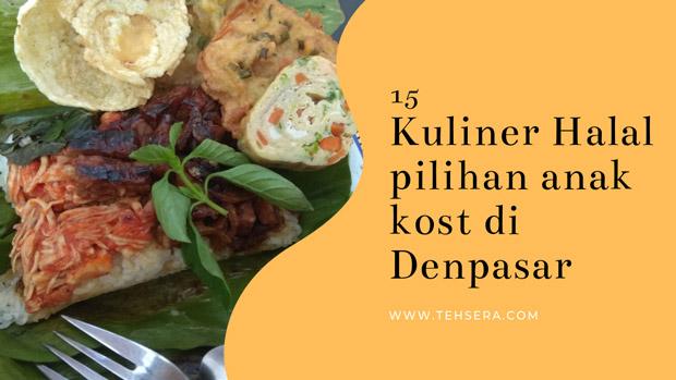 15 kuliner halal pilihan anak kos di Denpasar yang enak dan terjangkau