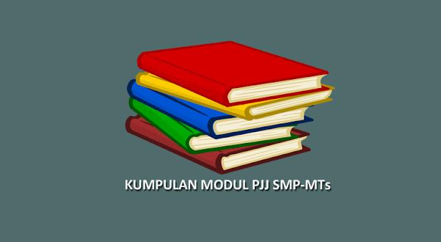 Kumpulan Modul Pembelajaran Daring SMP/MTs Semster Ganjil dan Genap Tahun Pelajaran 2020-2021