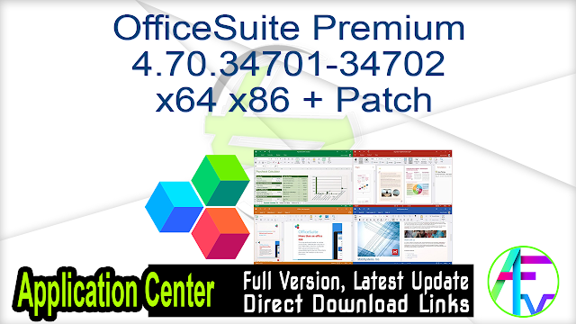 OfficeSuite Premium 4.70.34701-34702 x64 x86 + Patch