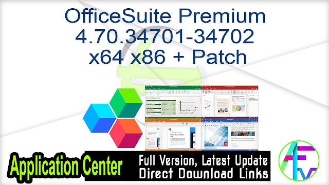 OfficeSuite Premium 4.70.34701-34702 x64 x86 + Patch