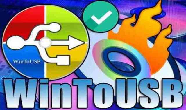 تحميل وتفعيل برنامج WinToUSB عملاق حرق الويندوز وملفات الأيزو على الفلاشة اخر اصدار