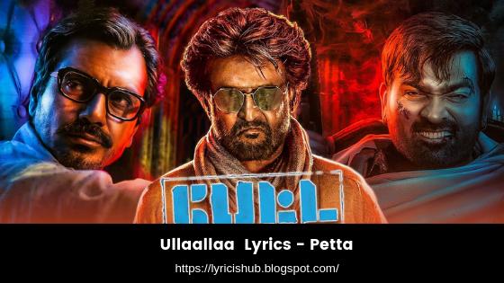 Ullaallaa  Lyrics - Petta (lyricishub)