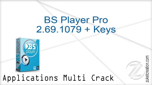 BS Player Pro 2.69.1079 + Keys