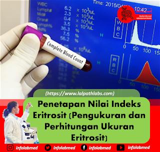 Penetapan Nilai Indeks Eritrosit (Pengukuran dan Perhitungan Ukuran Eritrosit)