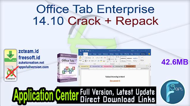 Office Tab Enterprise 14.10 Crack + Repack