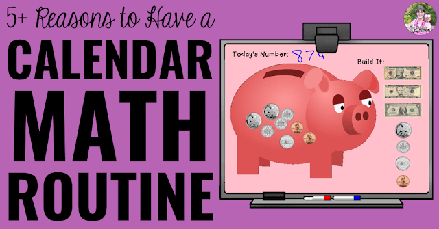 "Image of calendar math activity with text, ""5+ Great Reasons To Have a Calendar Math Routine."""