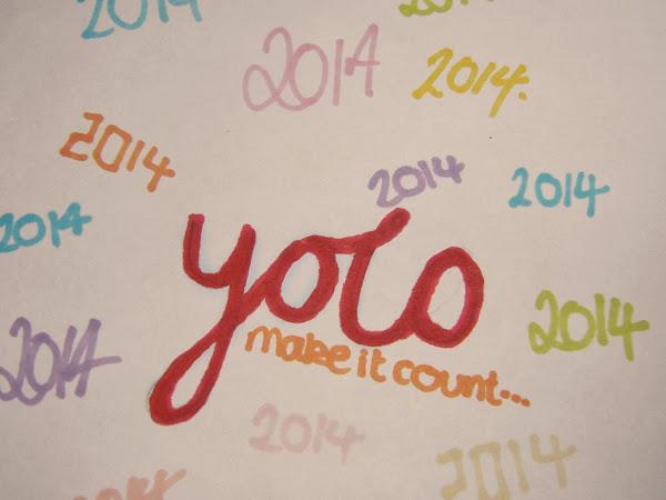 Y.O.L.O.