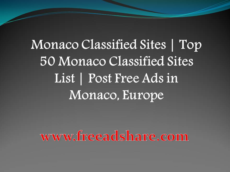 List of Best 50+ Free Monaco Classifieds Sites | Online Free Ads