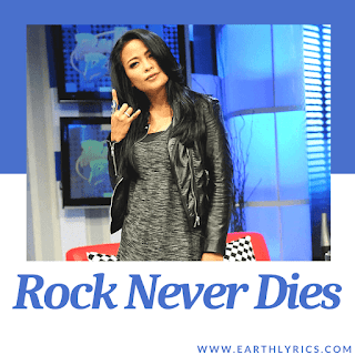 Rock Never Dies lyrics