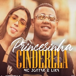 Princesinha Cinderela – MC JottaK e Lika download grátis